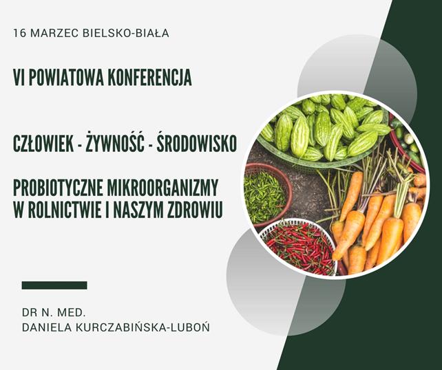 VI powiatowa konferencja: Człowiek - Żywność - Środowisko