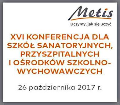 XVI Konferencja dla szkół sanatoryjnych, przyszpitalnych i ośrodków szkolno-wychowawczych